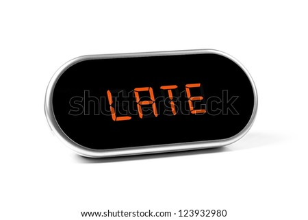 digital alarm clock with text - late - stock photo