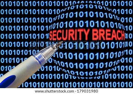 "Digital binary code on computer screen, pen pointing out ""security breach"" in red characters. - stock photo"