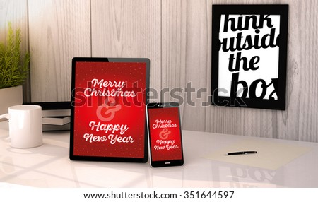 Digital generated tablet and phone on a desktop workplace with Christmas greeting on screen. All graphics are made up.