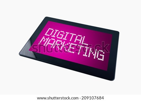 Digital Marketing on Generic Tablet computer display over white background. - stock photo