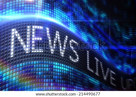 Digitally generated News live on digital screen