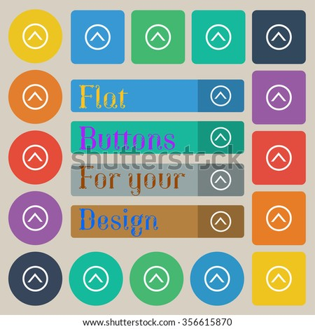 Direction arrow up icon sign. Set of twenty colored flat, round, square and rectangular buttons. illustration
