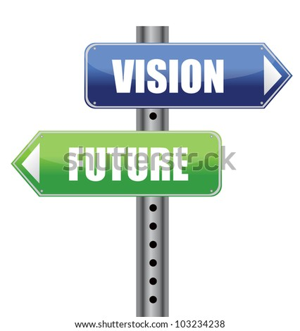 direction road sign with vision future words illustration design - stock photo
