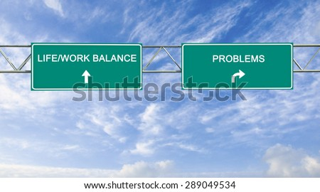 Direction road sign with  words life/work balance and problems
