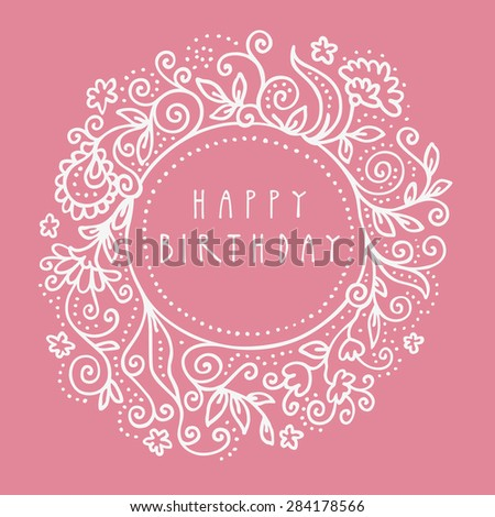 Dirty Pink Happy Birthday Shabby Chic Hand Drawn Floral Greeting Card Illustration In Retro Style