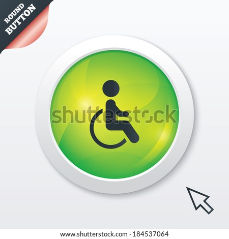 Disabled sign icon. Human on wheelchair symbol. Handicapped invalid sign. Green shiny button. Modern UI website button with mouse cursor pointer.