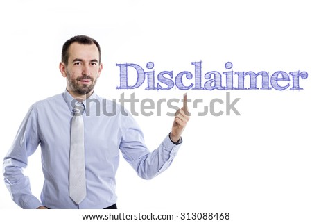 Disclaimer - Young businessman with small beard pointing up in blue shirt - stock photo