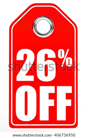 Discount 26 percent off. 3D illustration on white background. - stock photo