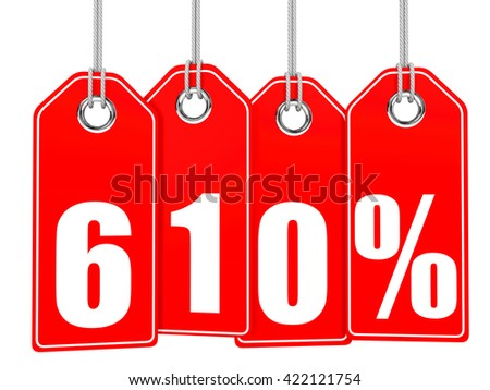 Discount 610 percent off. 3D illustration on white background.