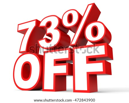 Discount 73 percent off. 3D illustration on white background.