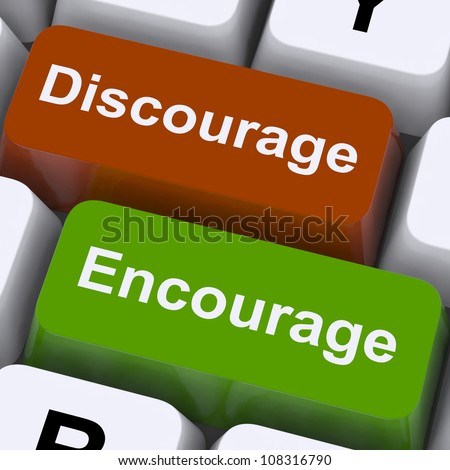 Discourage Or Encourage Keys To Either Motivate Or Deter