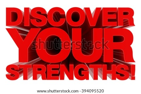 DISCOVER YOUR STRENGTHS word on white background 3d rendering - stock photo