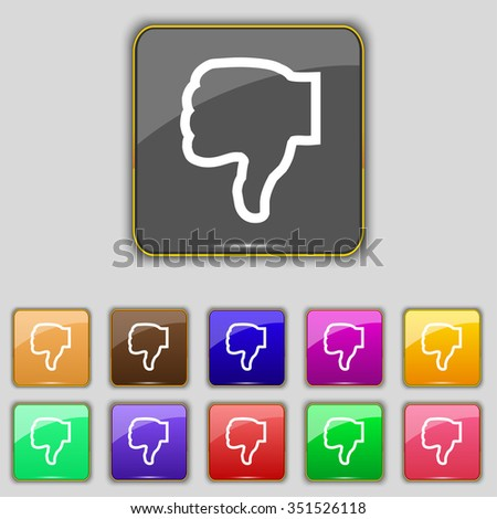 Dislike icon sign. Set with eleven colored buttons for your site. illustration - stock photo