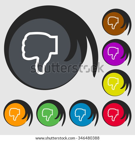 Dislike icon sign. Symbol on eight colored buttons. illustration - stock photo