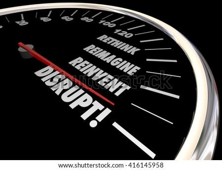 Disrupt Rethink Reimagine Reinvent Speedometer Words Change 3d Illustration - stock photo