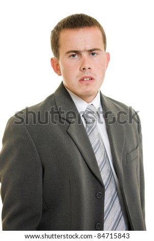 Dissatisfied businessman on a white background.