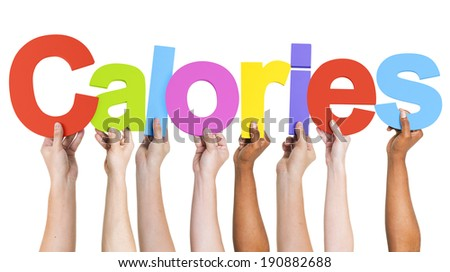 Diverse Hands Holding The Word Calories - stock photo