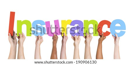 Diverse Hands Holding The Word Insurance - stock photo