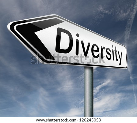 Diversity towards diversification in culture ethnic social age gender genetics political issues road sign arrow pointing