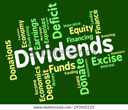 Dividends Word Meaning Stock Market And Text