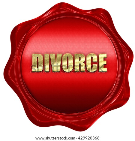 divorce, 3D rendering, a red wax seal - stock photo