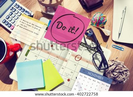 Do It Encouragement Motivation Progress Concept - stock photo
