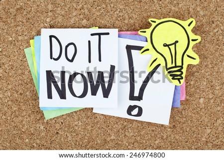 Do It Now - stock photo