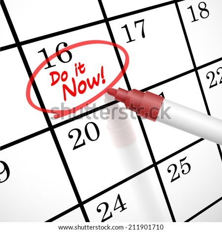 do it now words circle marked on a calendar by a red pen - stock photo