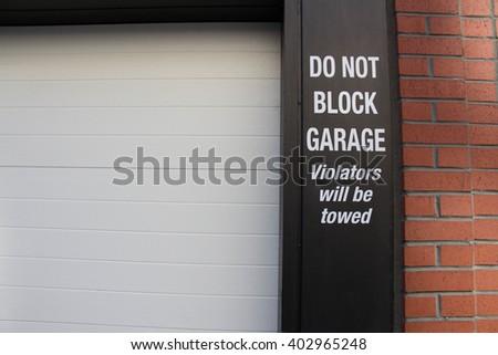 Do not block garage sign - stock photo