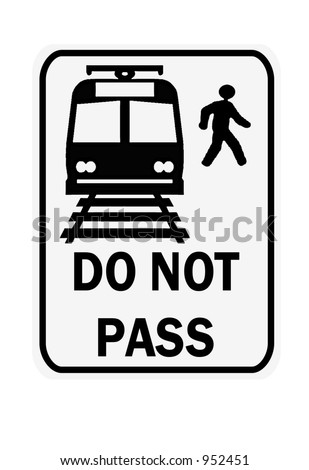 Do not pass train sign isolated on a white background.