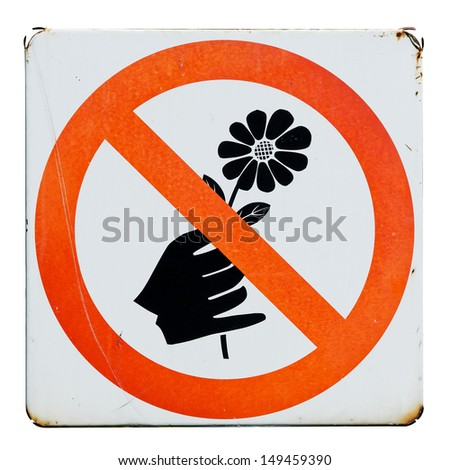 No Picking Flowers Sign stock image Image of flowers