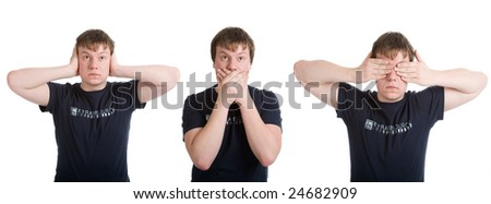 Do not see it, hear nothing, nothing to say. A man on a white background - stock photo