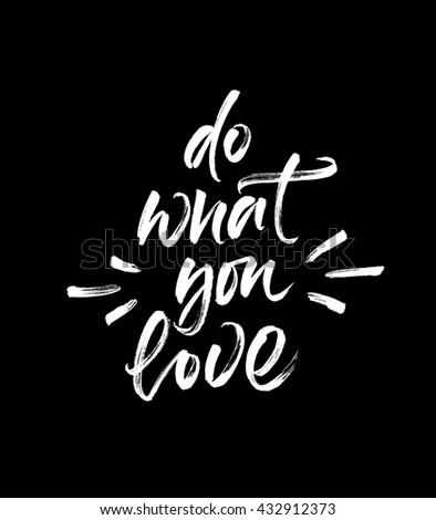 Do What You Love Handwritten Inspirational Stock
