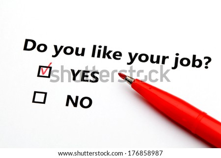 Do you like your job?