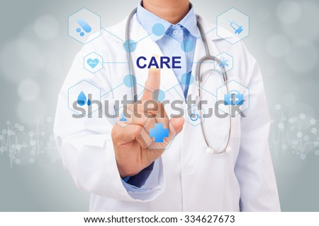 Doctor hand touching CARE sign on virtual screen. medical concept