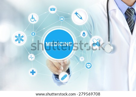 Doctor hand touching MEDICINE sign on virtual screen - modern healthcare and medical concepts - stock photo