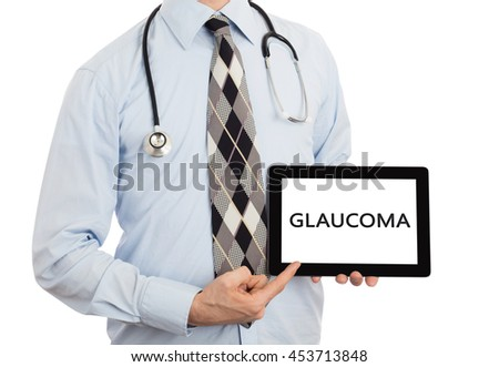 Doctor, isolated on white backgroun,  holding digital tablet - Glaucoma - stock photo