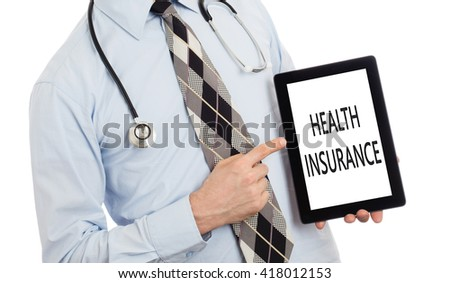 Doctor, isolated on white backgroun,  holding digital tablet - Health insurance