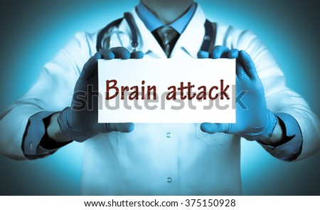 Doctor keeps a card with the name of the diagnosis - brain attack. Selective focus. Medical concept. - stock photo