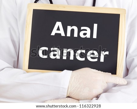 Doctor shows information: anal cancer