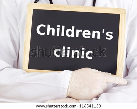 Doctor shows information: children's clinic