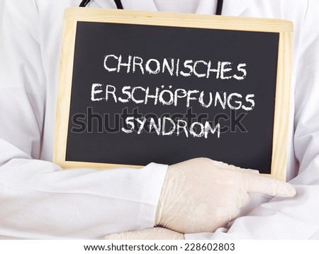 Doctor shows information: chronic fatigue syndrome in german