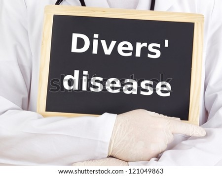 Doctor shows information: divers' disease