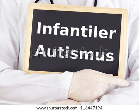 Doctor shows information: early infantile autism