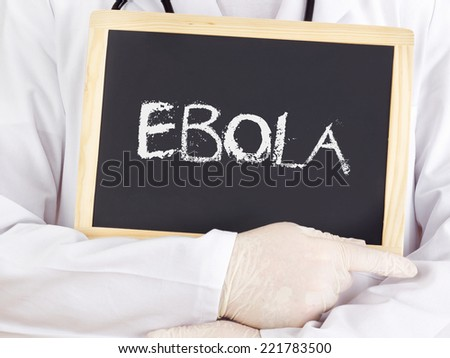 Doctor shows information: Ebola