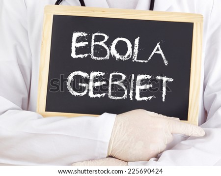 Doctor shows information: Ebola territory in german language