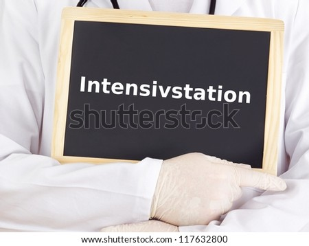 Doctor shows information: intensive-care unit
