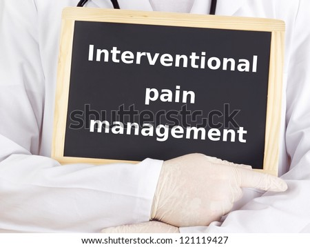 Doctor shows information: interventional pain management