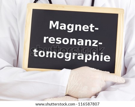 Doctor shows information: magnetic resonance imaging
