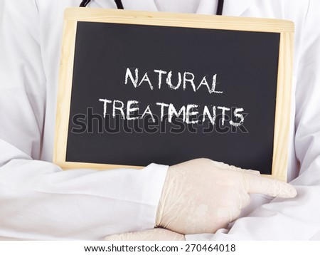 Doctor shows information: natural treatments - stock photo